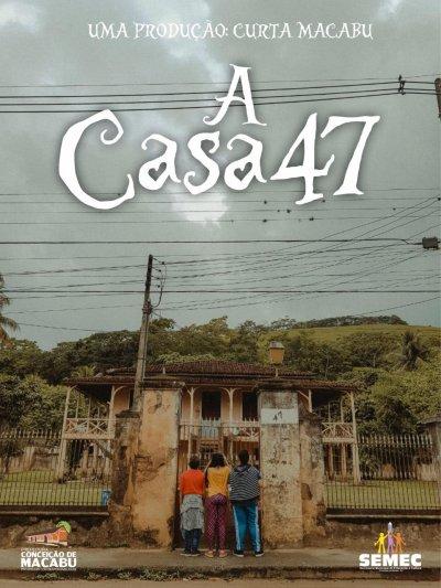 """""""A casa 47"""", de novembro deste ano, é o primeiro filme do projeto 'Curta Macabu'"""