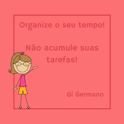 Organize o seu tempo